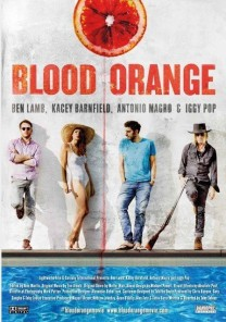 Ben Lamb, Kacey Barnfield, Antonio Magro, and Iggy Pop on a poster for the movie Blood Orange.